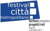 A Napoli il secondo Festival Città Metropolitane