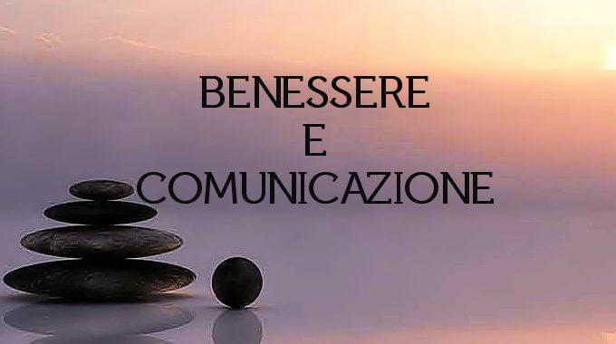 BENESSERE E COMUNICAZIONE