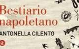 """Bestiario napoletano: la Napoli """"non detta"""""""