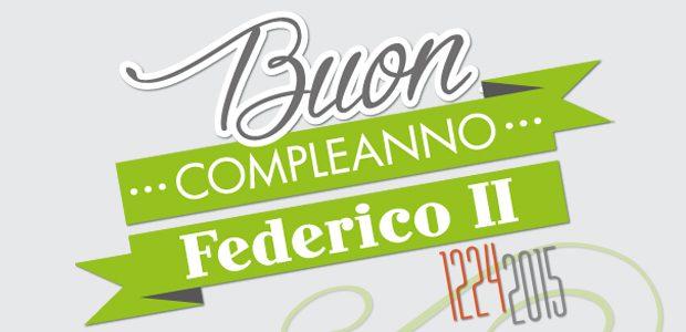 Buon compleanno Federico II