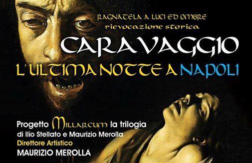 Caravaggio...l'ultima notte a napoli
