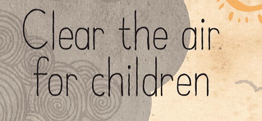 Clear the Air for Children