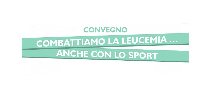 Combattiamo la leucemia…anche con lo sport