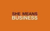 Donne e imprenditoria: #SheMeansBusiness