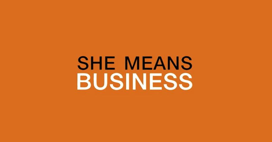 Donne e imprenditoria: #SheMeansBusiness