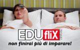 È online Eduflix Italia