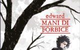 Edward Mani di Forbice a fumetti!