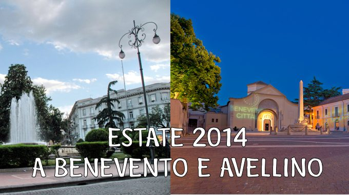 ESTATE 2014 A BENEVENTO