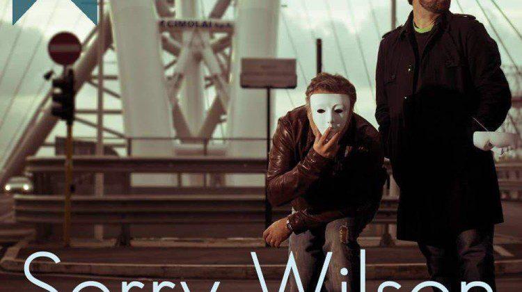 Il ritorno live dei Sorry Wilson