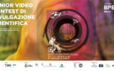 Junior Video Contest di Divulgazione Scientifica