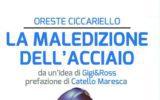L'opera prima di Oreste Ciccariello si presenta al pubblico