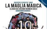 La maglia magica. Elogio dei grandi numeri dieci