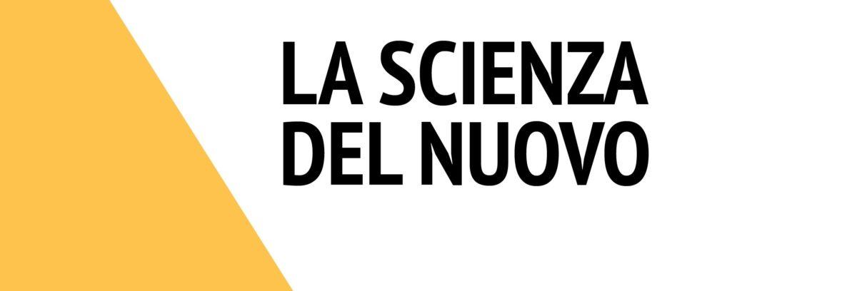 La scienza del nuovo