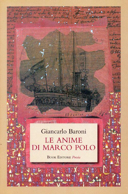 """""""Le anime di Marco Polo"""" di Giancarlo Baroni"""