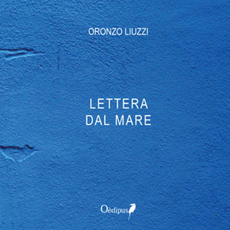 Lettera dal mare: intervista ad Oronzo Liuzzi