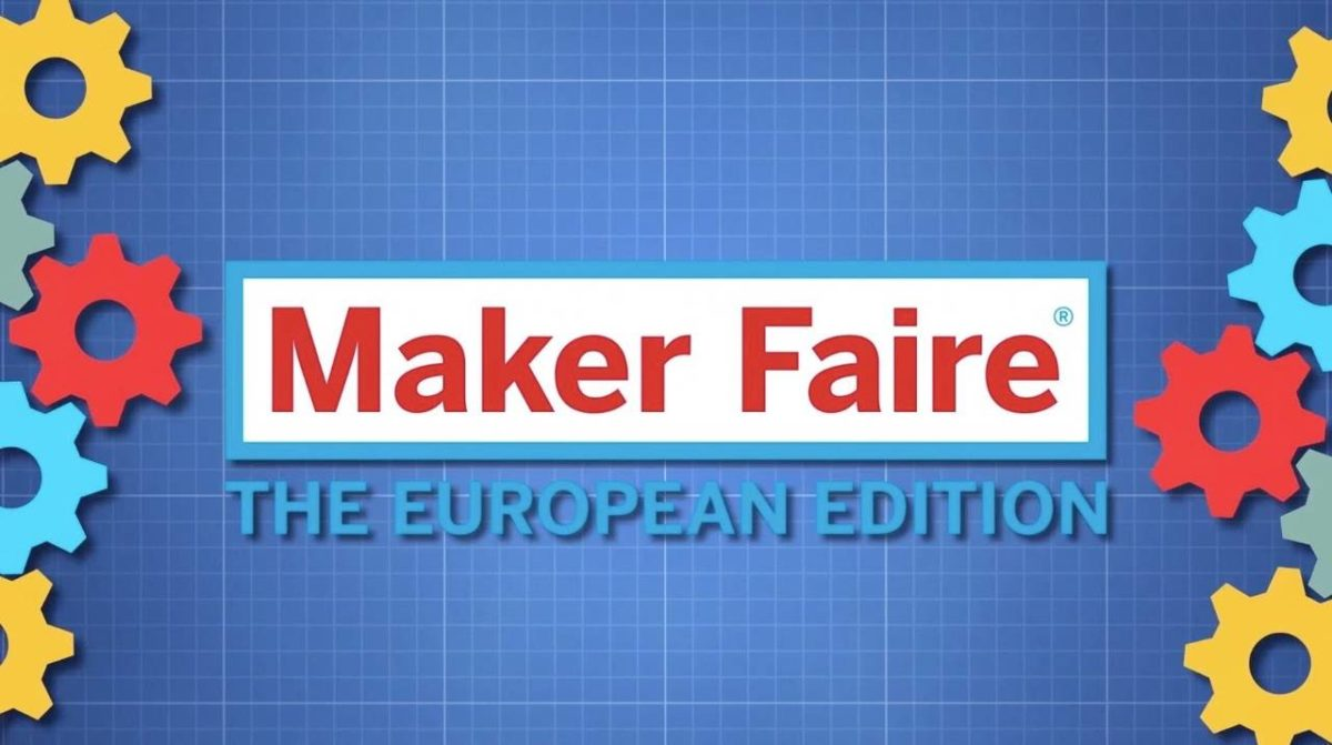 Maker Faire Rome – The European Edition