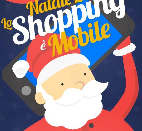 NATALE 2014: LO SHOPPING E' MOBILE