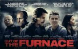 """""""OUT OF THE FURNACE"""" IN ITALIA DAL 27 AGOSTO"""