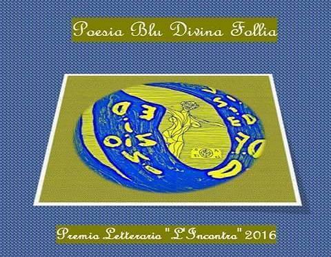 """Premio """"L'Incontro letterario di ieri e di oggi"""" - Divinafollia"""