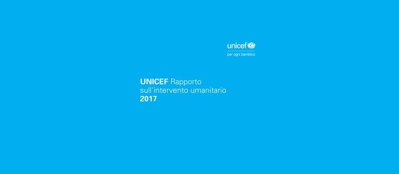 Rapporto umanitario UNICEF 2017
