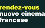 Rendez-Vous - Nuovo Cinema Francese 2017