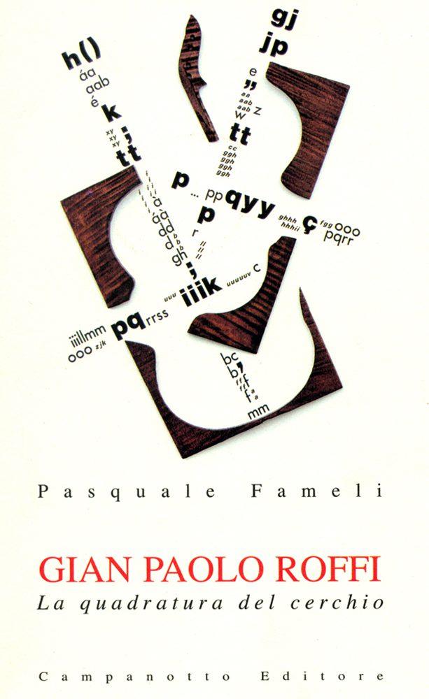 Roffi: una poesia del corpo/un corpo della poesia