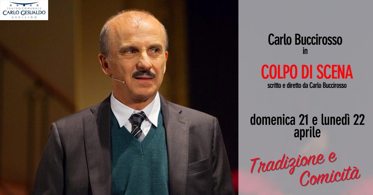 """Si ride con Carlo Buccirosso e il suo """"Colpo di scena"""""""