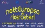 Torna la Notte Europea dei Ricercatori
