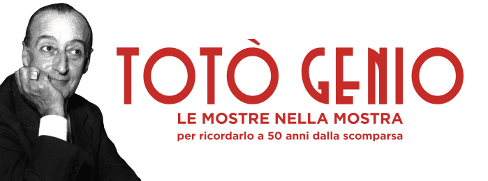 Totò Genio:la grande mostra dedicata a Totò