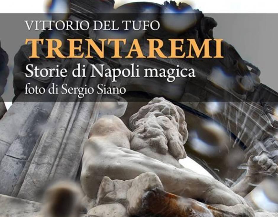 Trentaremi: storie di Napoli magica