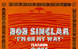 "Bob Sinclar e OMI per la hit dell'estate, ""I'm on my way"""