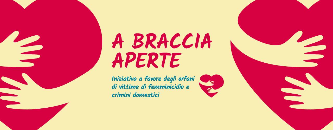 """""""A braccia aperte"""": iniziativa a favore degli orfani di vittime di crimini domestici e femminicidio"""