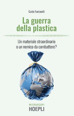 La guerra alla plastica la vinceremo? Ce lo racconta Guido Fontanelli