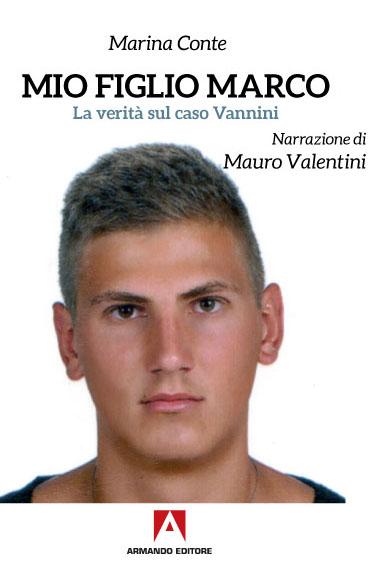 La verità sul caso Vannini, intervista a Mauro Valentini