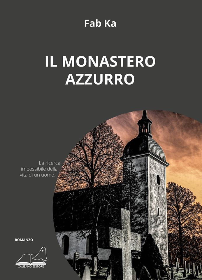 Il Monastero Azzurro di Fab Ka: intervista all'autore
