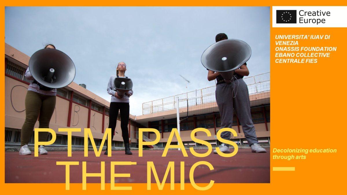 """""""Pass the Mic!"""": il nuovo progetto su educazione e arte"""