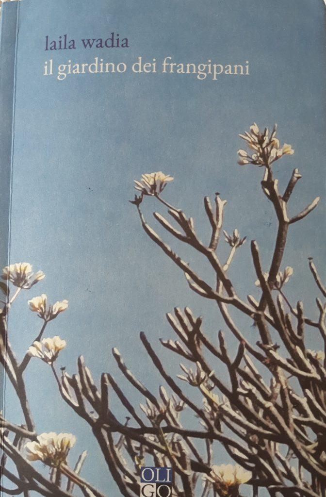 """Il giardino dei frangipani"" di Laila Wadia"