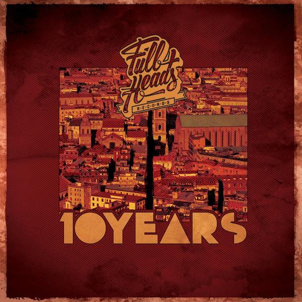 Full Heads - Ten Years