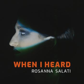 """""""When I heard"""" è il nuovo brano electro-pop di Rosanna Salati"""