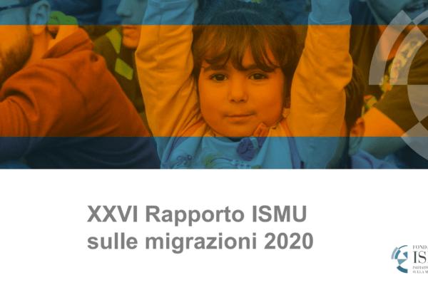 Arriva il nuovo rapporto ISMU sulle migrazioni del 2020