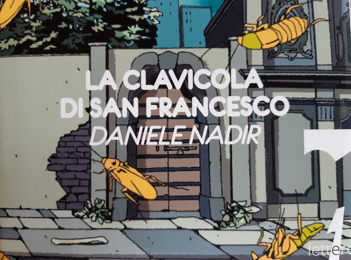 """La clavicola di San Francesco"" di Daniele Nadir"