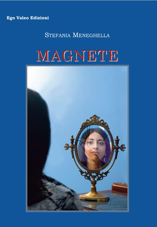"""Magnete"" di  Stefania Meneghella"