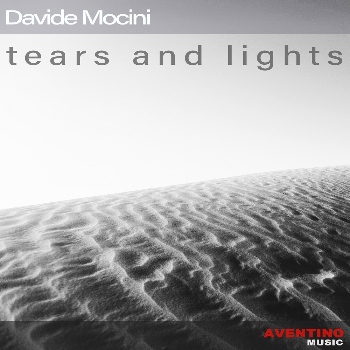 "L'experimental noise e il post-rock di Davide Mocini con ""Tears and lights"""