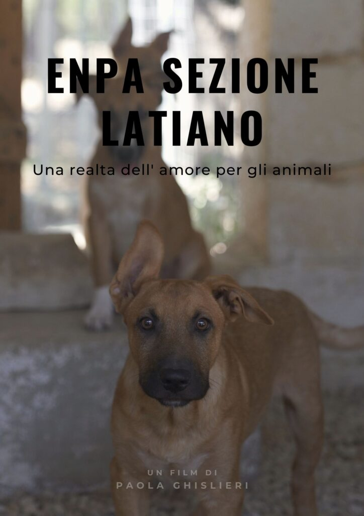 ENPA Latiano, A Story of Animal Love - il nuovo docufilm di Paola Ghislieri