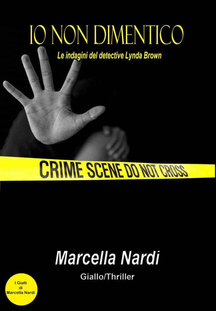 """""""Io non dimentico"""" di Marcella Nardi"""