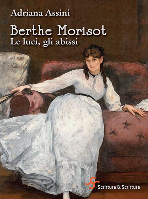 Berthe Morisot. Le luci, gli abissi di Adriana Assini