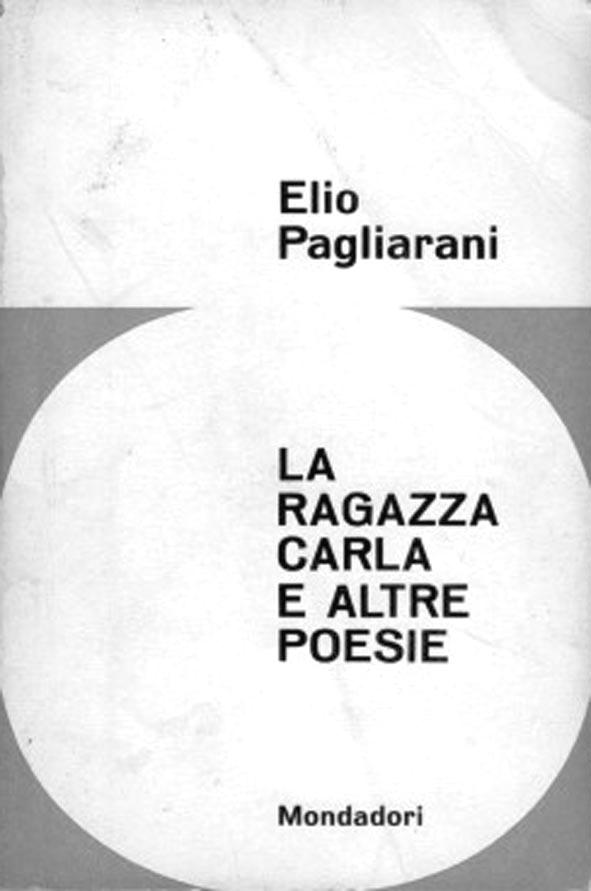 """Recensione non recensione a """"La ragazza Carla"""" di Elio Pagliarani"""