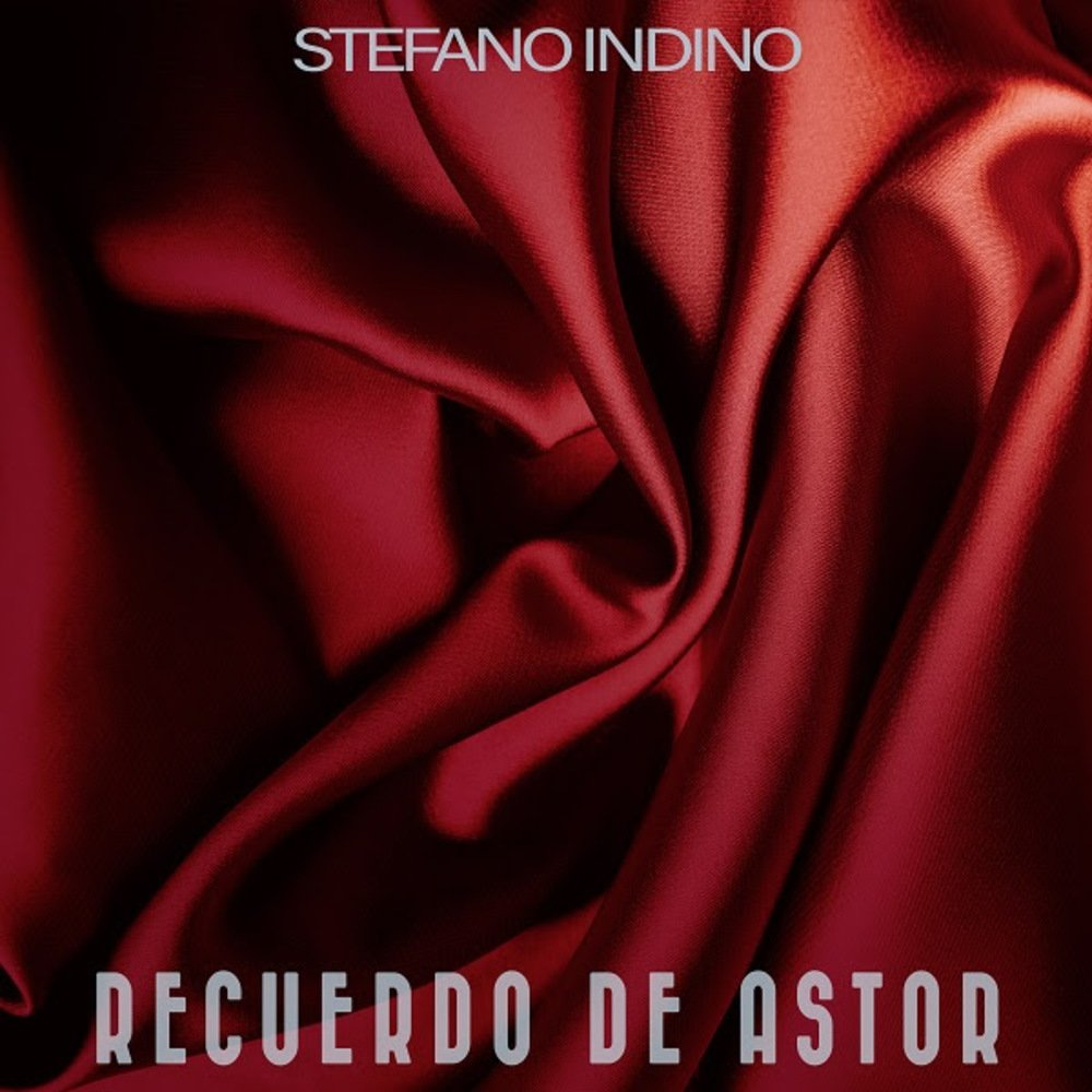 """Recuerdo de Astor"", un omaggio ad Astor Piazzolla di Stefano Indino"