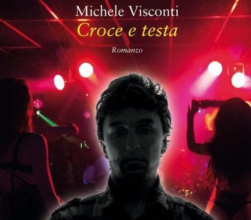Croce e testa di Michele Visconti
