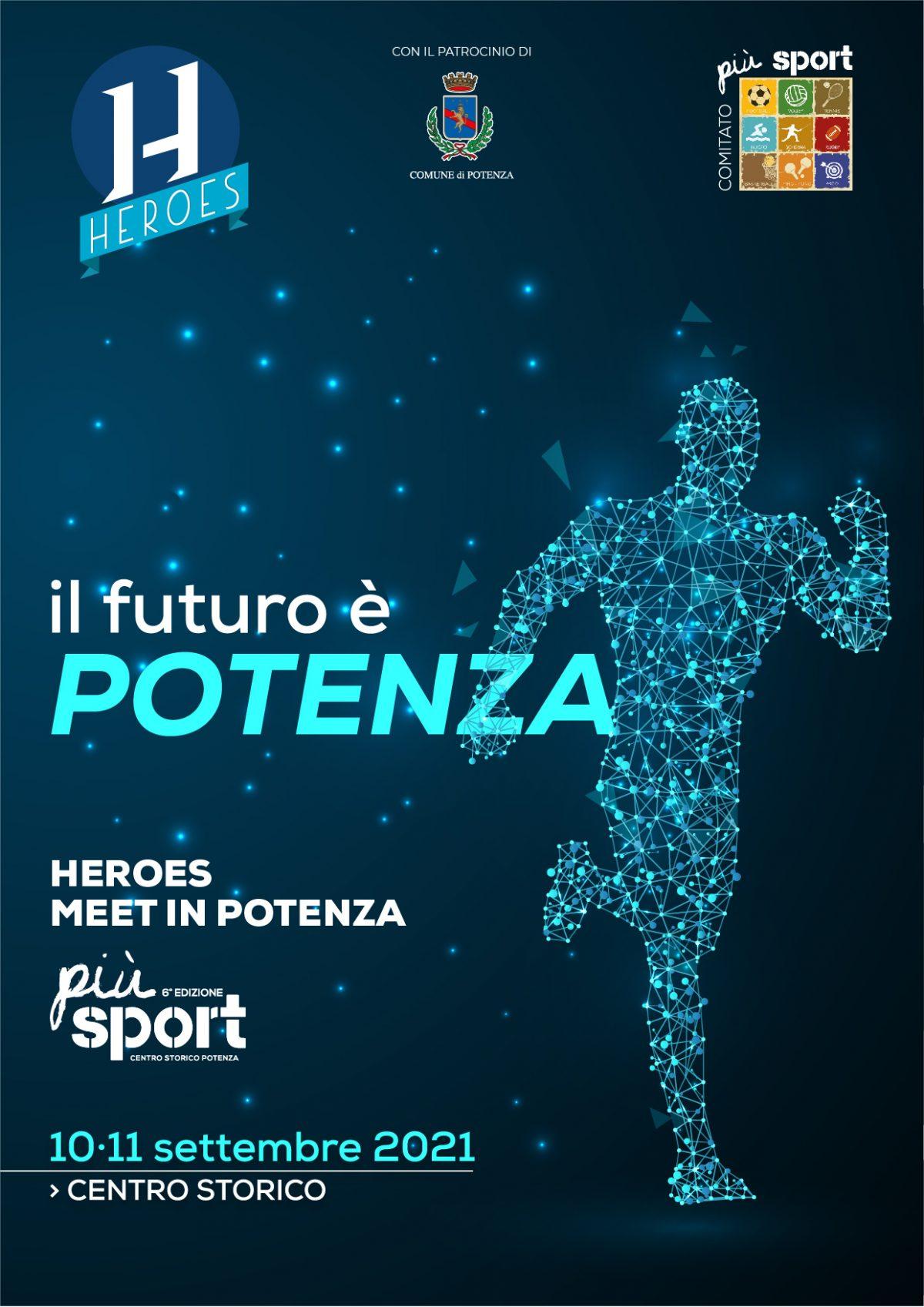 Heroes, meet in Potenza